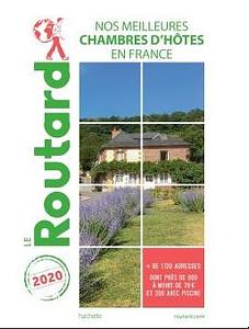 Guide du Routard 2020 meilleures chambres d'hôtes de France